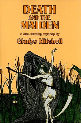 Death and the Maiden by Gladys Mitchell
