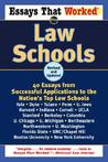 Essays That Worked for Law Schools (Revised): 40 Essays from Successful Applications to the Nation's Top Law Schools