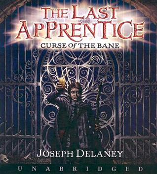 Curse of the Bane (The Last Apprentice / Wardstone Chronicles, Book 2)