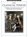 "The Classical Period"" An Anthology of Piano Music, Vol II"