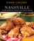 Food Lovers' Guide to® Nashville: The Best Restaurants, Markets & Local Culinary Offerings