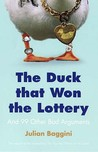 The Duck That Won the Lottery: and 99 Other Bad Arguments