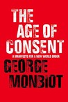 The Age of Consent by George Monbiot