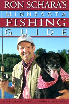 Ron Schara's Minnesota Fishing Guide by Ron Schara