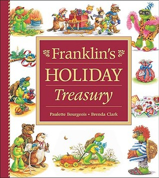 Franklin's Holiday Treasury (Franklin (Kids Can Hardcover))