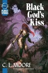 Black Gods Kiss (Planet Stories Library)