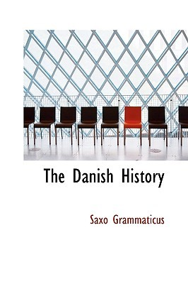 The Danish History by Saxo Grammaticus
