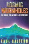 Cosmic Wormholes: The Search for Interstellar Shortcuts