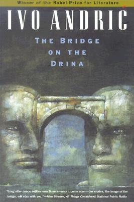 The Bridge on the Drina by Ivo Andrić
