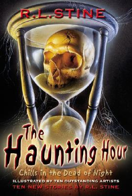 The Haunting Hour by R.L. Stine