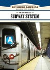 The New York City Subway System