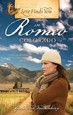 Love Finds You in Romeo, Colorado (Love Finds You)