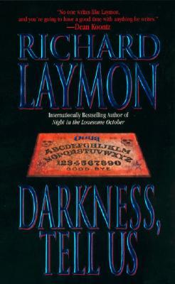 Darkness, Tell Us by Richard Laymon