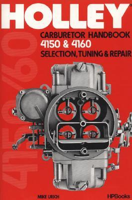 Holley Carburetor Handbook 4150 HP473