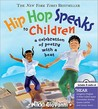 Hip Hop Speaks to Children: A Celebration of Poetry with a Beat [With CD]