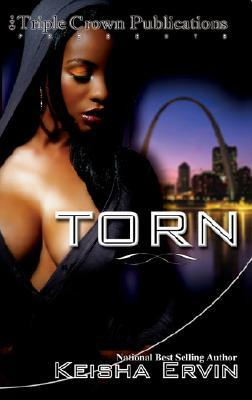Torn by Keisha Ervin