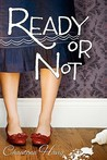Ready or Not (Aggie's Inheritance, #1)