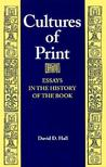 Cultures of Print: Essays in the History of the Book (Studies in Print Culture and the History of the Book)