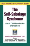 Self Sabotage Syndrome: Adult Children in the Workplace