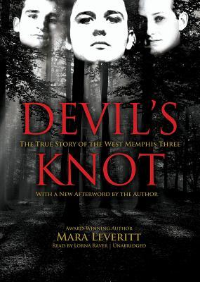 Devil's Knot: The True Story Of The West Memphis Three (Library Edition)