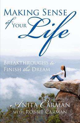 Making Sense of Your Life by Anita Carman