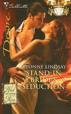 Stand-In Bride's Seduction (Wed At Any Price #2) by Yvonne Lindsay