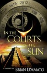 In the Courts of the Sun (In the Courts of the Sun, #1)