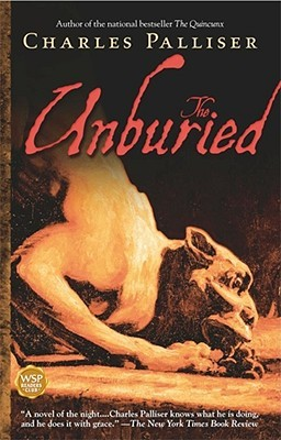 The Unburied by Charles Palliser