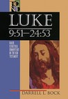 Luke 9:51-24:53 (Baker Exegetical Commentary on the New Testament)