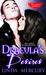Dracula's Desire  (Blood Wings, #2)