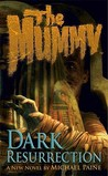 The Mummy: Dark Resurrection