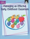 Managing An Effective Early Childhood Classroom (Early Learning)