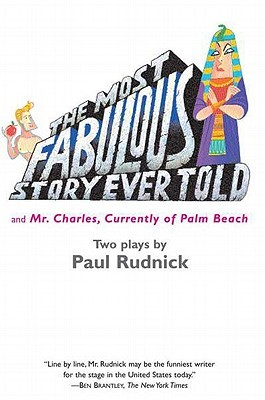 Most Fabulous Story Ever Told: And Mr. Charles, Currently of Palm Beach