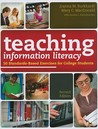 Teaching Information Literacy by Joanna M. Burkhardt