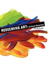 Redeeming Art: Critical Reveries