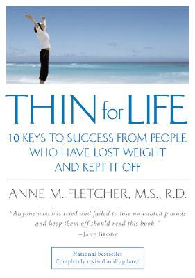 Thin for Life by Anne M. Fletcher