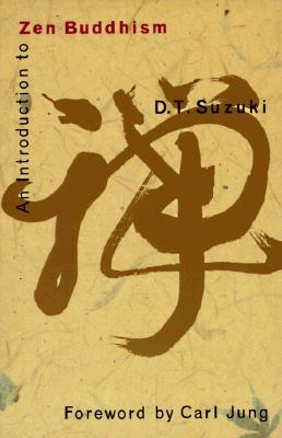 An Introduction to Zen Buddhism by D.T. Suzuki