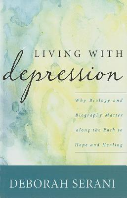 """Living with Depression"" by Deborah Serani"