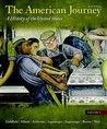 The American Journey, Volume 2: A History of the United States