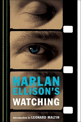 Harlan Ellison's Watching by Harlan Ellison