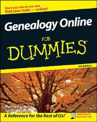 Genealogy Online for Dummies [With CDROM] by Matthew L. Helm