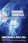 Undoing Yourself: With Energized Meditation and Other Devices