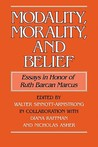 Modality, Morality and Belief: Essays in Honor of Ruth Barcan Marcus