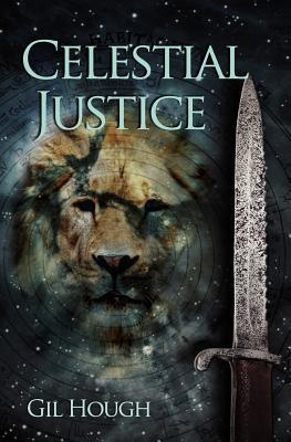 Celestial Justice (The Order of The Lion #1)