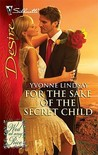 For the Sake of the Secret Child (Wed At Any Price #3)