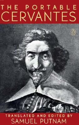 The Portable Cervantes by Miguel de Cervantes Saavedra