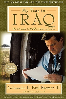 My Year in Iraq by L. Paul Bremer III