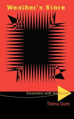Weather's Store: Encounters with the Sacred