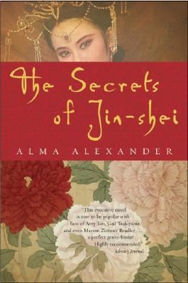 The Secrets of Jin-shei (Jin-Shei, #1)
