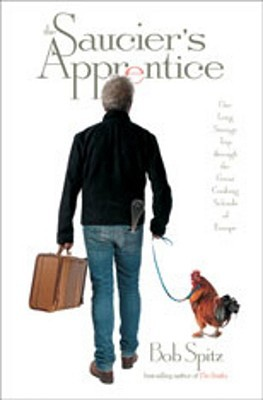 The Saucier's Apprentice by Bob Spitz